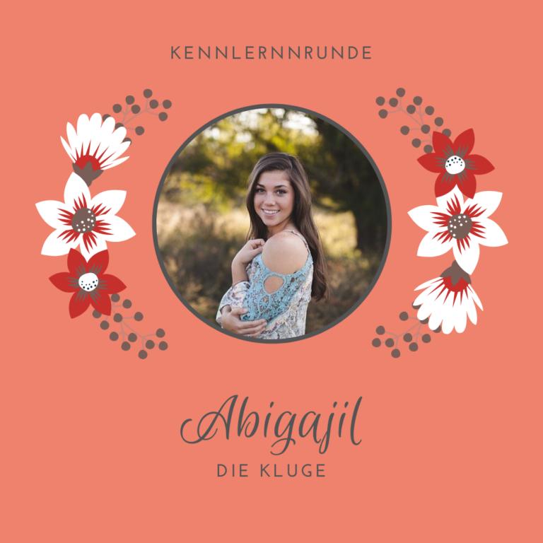 Abigajil, die Kluge, ein biblisches Vorbild für kluge Frauen
